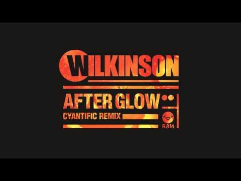 Wilkinson - Afterglow (Cyantific Remix)