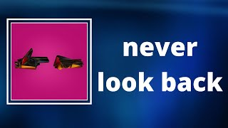 Run The Jewels - never look back (Lyrics)