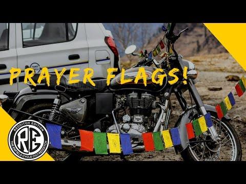 Royal Enfield | Tibetan Prayer flags | Om Mani Padme Hum