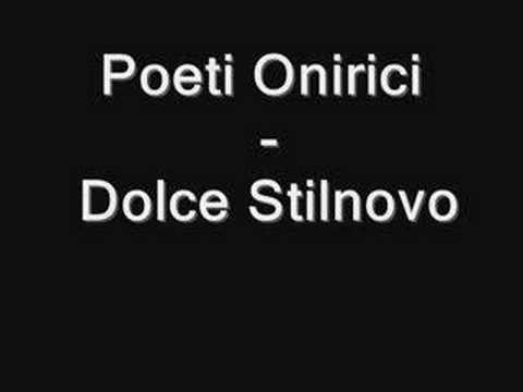 Poeti Onirici - Dolce Stilnovo