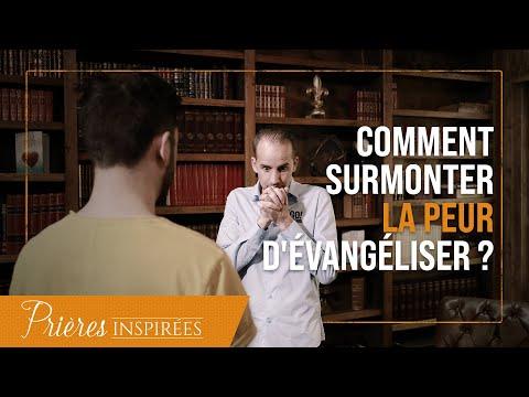 Comment surmonter la peur d'évangéliser ? - Prières inspirées - Jérémy Sourdril