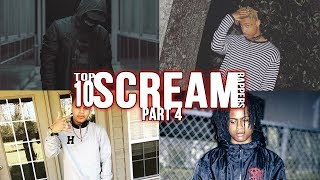 TOP 10 SCREAM RAPPERS (TRAP METAL ARTISTS) PART 4 [MAXXKII TWENTYTHREE & MORE]