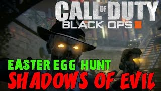 "BLACK OPS 3 ZOMBIES: Shadows of Evil! ★ ""EASTER EGG HUNT CONTINUES! #NGTPure"""