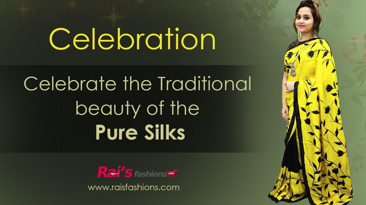 Celebrate The Traditional Beauty Of The Pure Silk (08th August) - 5JP