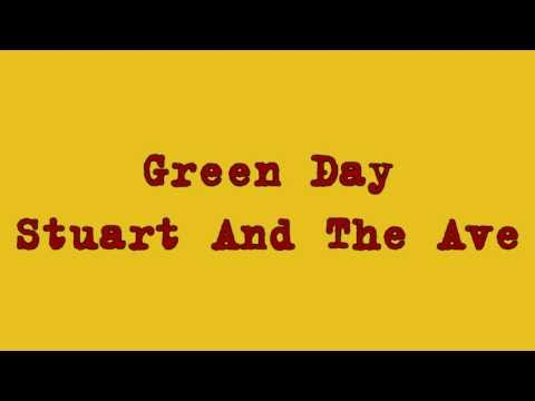 Green Day - Stuart And The Ave lyrics