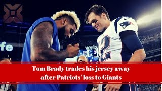 Tom Brady trades his jersey away after Patriots' loss to Giants- Breaking News Today USA