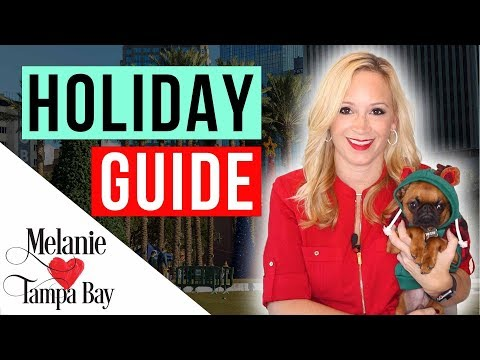 2019 Holiday Guide 🎄 Things To Do In Tampa | MELANIE ❤️ TAMPA BAY