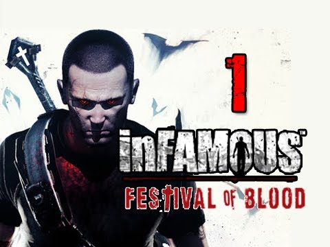 Infamous 2 Festival of Blood DLC: Walkthrough Part 1 COLE TAKES FLIGHT Let's Play Gameplay