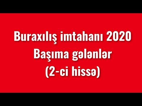 Buraxılış imtahanı 2020 və bu imtahanda başıma gələnlər (2-ci hissə)