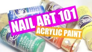 ACRYLIC PAINT | NAIL ART 101