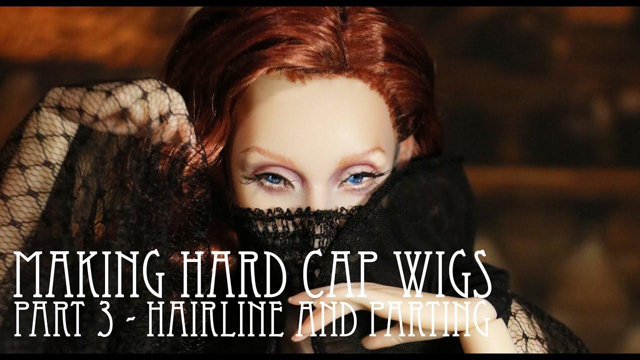 MAKING HARD CAP WIGS - Part 3