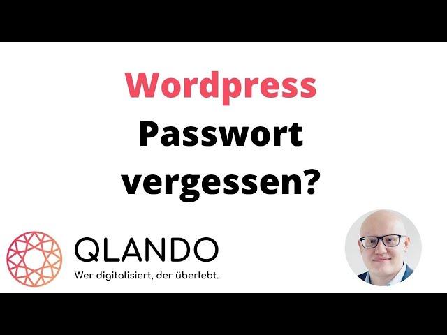 Wordpress Passwort vergessen | Was tun? Schneller Hilfe! | QLANDO