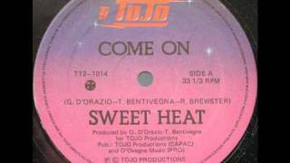 SWEET HEAT - Come On (1982)
