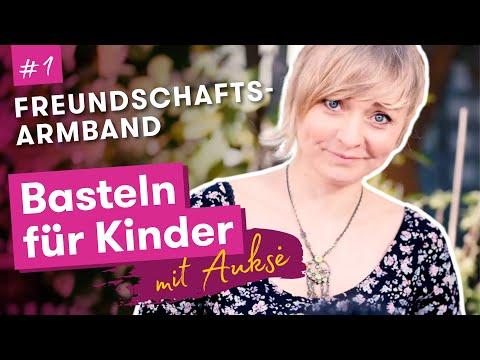 Aukse TV | Basteln für Kinder | Freundschaftsarmband