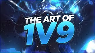 LL STYLISH | THE ART OF 1v9'ING!!!