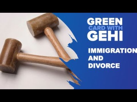 Immigration and Divorce | Divorce can Affects Immigration status