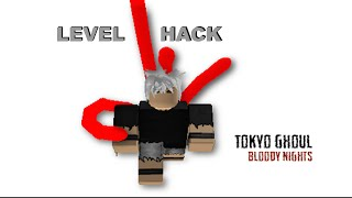roblox Tokyo Ghoul: Bloody Nights | level hack (patched)