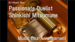 "Passionate Duelist/Shinkichi Mitsumune [Music Box] (Anime ""Yu-Gi-Oh! Duel Monsters"" BGM)"