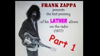 Frank Zappa presents Lather (test pressing) on the radio (part 1)
