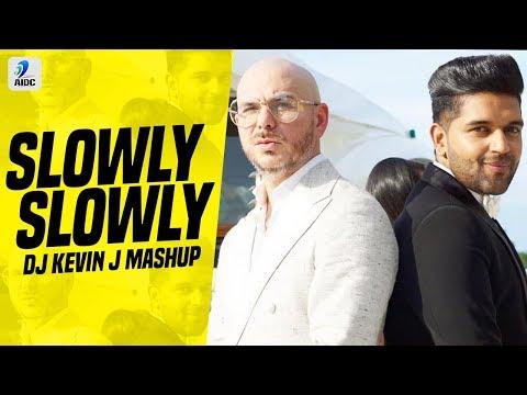 Slowly Slowly Vs Contra La Pared (Mashup) | DJ Kevin J