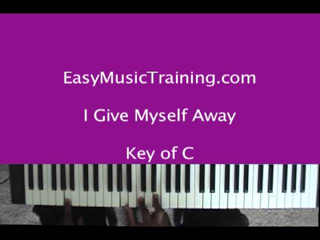 I Give Myself Away : Key of C / William McDowell / Here I am to ...