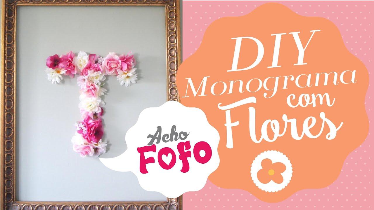 Diy fa a letras com flores para decorar youtube - Letras grandes decoradas ...