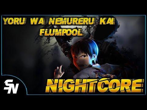 👹 [NIGHTCORE] yoru wa nemureru kai flumpool