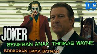 Bukti Joker & Batman Saudaraan | Arthur Adalah Anak Kandung Thomas Wayne (SPOILER)