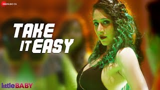 Take It Easy | Little Baby | Gulnaz Siganporia | Bhoomi Trivedi