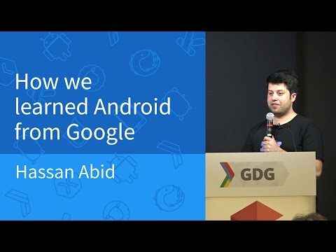 GKAC 2015 Apr. - How we learned Android from Google