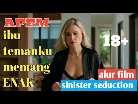Download ▶️IBU TEMANKU INI MEMANG ENAK DAN GURIH - alur cerita film Sinister Seduction (2019)