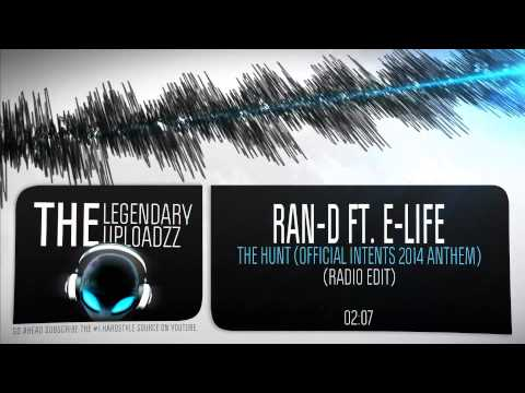Ran-D ft. E-Life - The Hunt (Official Intents Anthem 2014) (Radio Edit) [HQ + HD]
