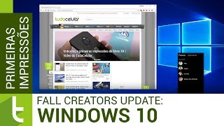 Primeiras impressões do Windows 10 Fall Creators | TudoCelular.com
