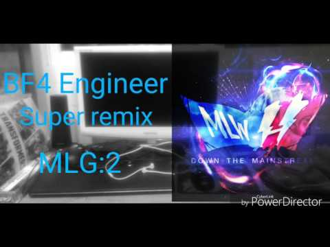 BF4 Engineer super remix:MLG:2