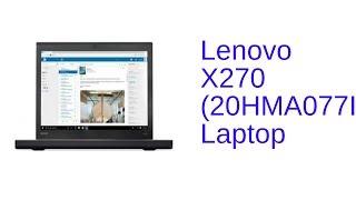Lenovo X270 20HMA077IG Laptop Specification