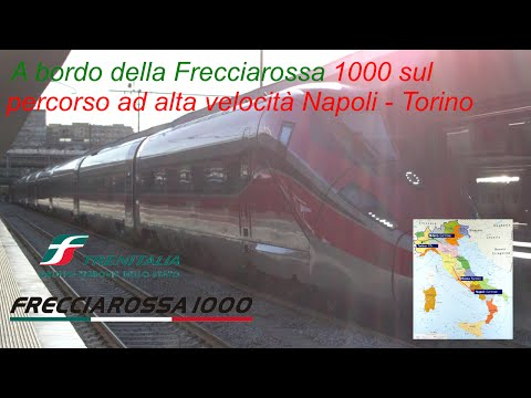 A bordo della Frecciarossa 1000 sul percorso ad alta velocità Napoli - Torino