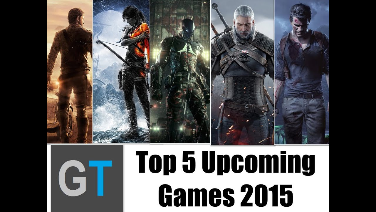 top 5 upcoming games 2015 most anticipated ps4 ps3 xbox one xbox 360 and pc youtube. Black Bedroom Furniture Sets. Home Design Ideas