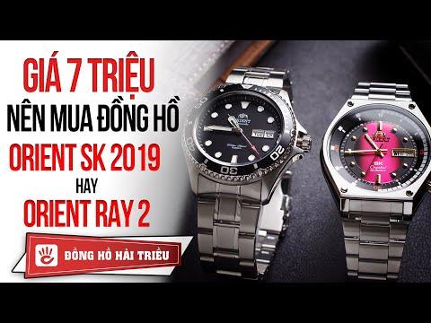 Tầm Giá 7 Triệu Nên Mua đồng Hồ Orient Sk Hay Orient Ray 2?