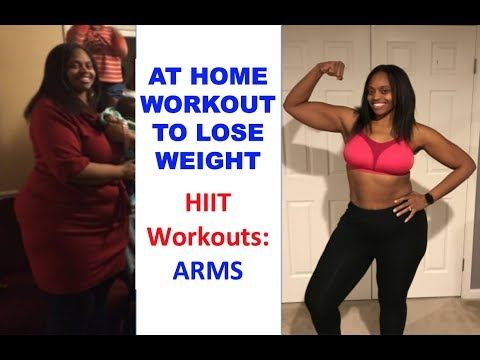 AT HOME WORKOUT FOR WEIGHT LOSS: HIIT ARM WORKOUT – HOW I LOST 100 LBS