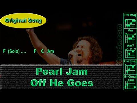 Pearl Jam - Off He Goes - Original - Guitar Chords (0021-A1)