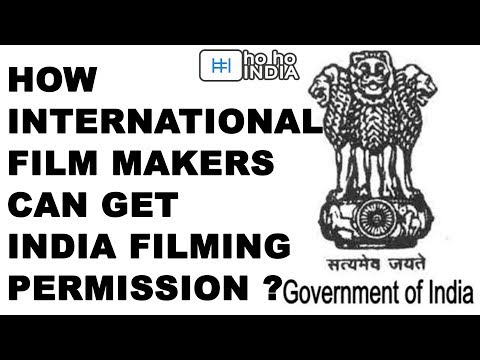 How International Film Makers can get India Filming Permission? | Easy steps