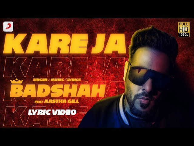 Kareja (Kare Ja) - Official Full Song  | Badshah Feat. Aastha Gill | Latest Hit 2018