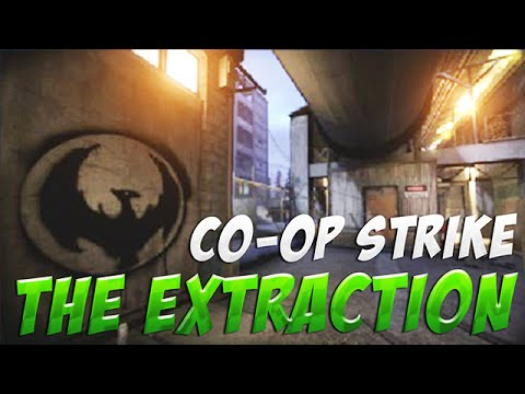 The Extraction - CS:GO Co-op Strike Gameplay