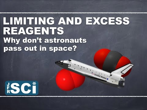 Limiting and Excess Reagents: Why don't astronauts pass out in space?