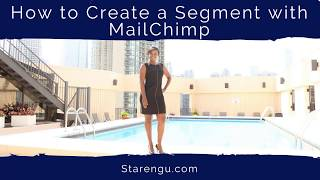 How to segment your email list with MailChimp