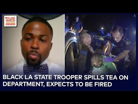 Black LA State Trooper Expects To Be Fired After Exposing Excessive Force Against Black Drivers