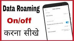 Data Roaming kya hai kaise on kare kaise band kare in hindi