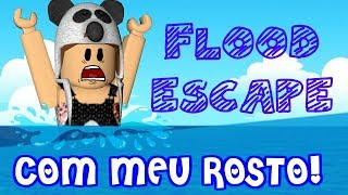 ROBLOX-RUNNING FROM FLOODING!! COM FACECAM (Flood Escape 2)
