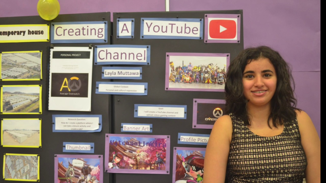 Grade 10 Personal Project Exhibition Youtube