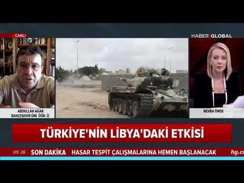 Libya'daki Son Durumu Abdullah Ağar Haber Global'de Anlattı